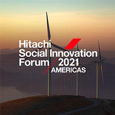 Hitachi Social Innovation Forum 2021 Americas