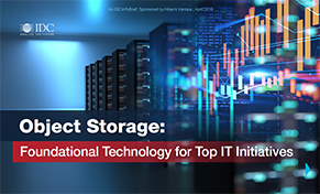 Object Storage: Foundational Technology for Top IT Initiatives