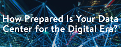 How Prepared is Your Data Center for the Digital Era - Checklist