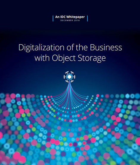 Digitalization of the Business with Object Storage - IDC Whitepaper