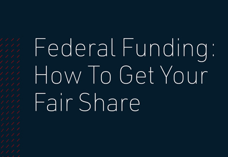 Federal Funding: How to Get Your Fair Share - Checklist