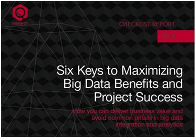TDWI Checklist Report: Six Keys to Maximizing Big Data Benefits and Project Success