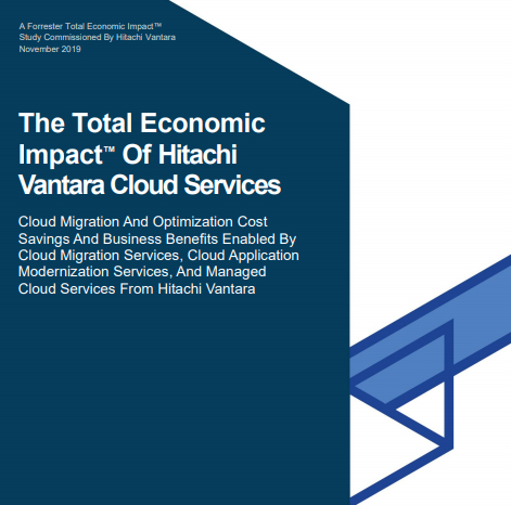 The Total Economic Impact™ Of Hitachi Vantara Cloud Services