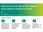 Analyst Research: Analytics in the age of IoT: Today's data-driven competitive edge